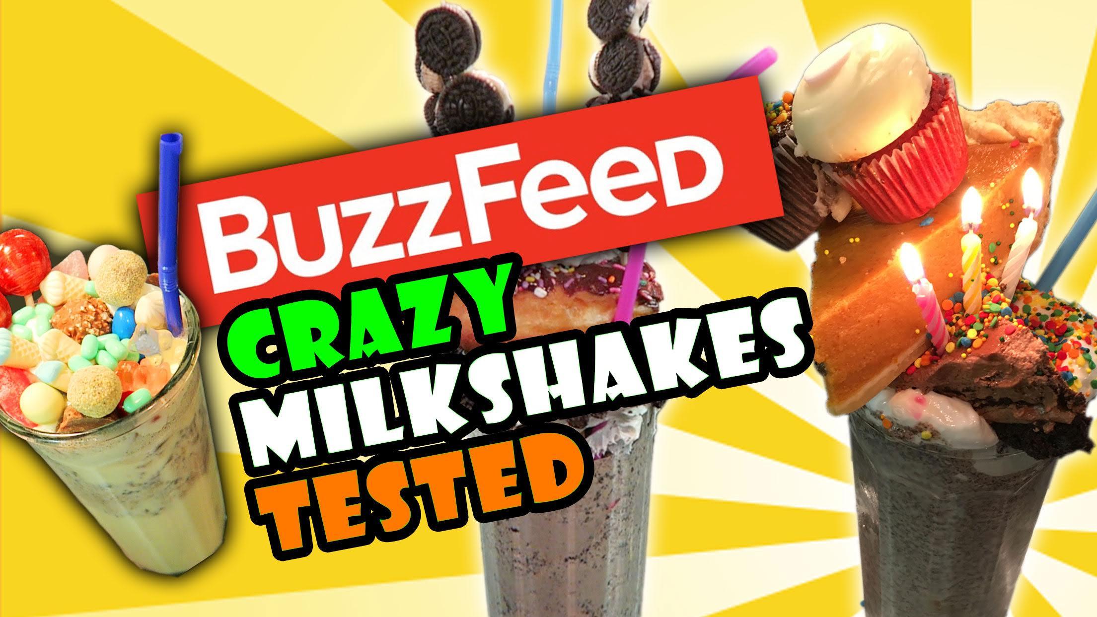 BUZZFEED Food INSANE MILKSHAKE Recipe DIY Taste Test